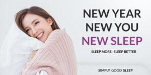 New Year, New You, New Sleep, Sleep More, Sleep Better