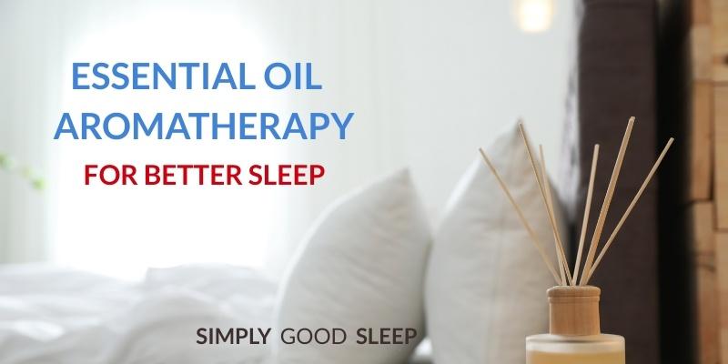 Best Essential Oil for Sleep