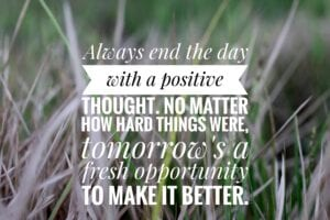 Always End the Day With a Positive Thought - Simply Good Sleep