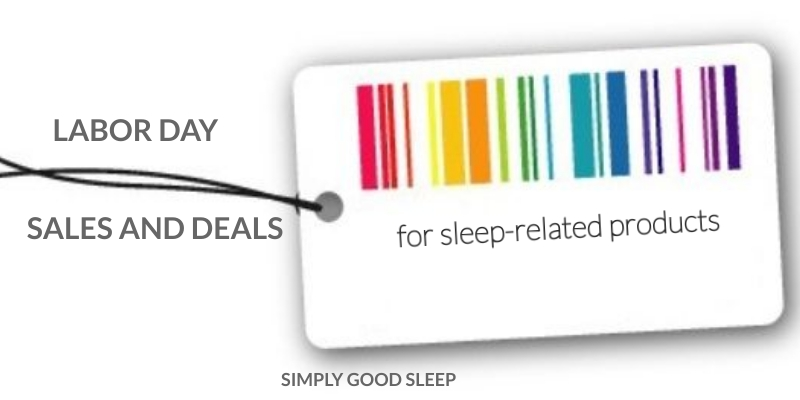 Labor Day Sales and Deals for Sleep-Related Products