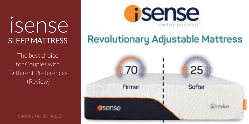 iSense Sleep Mattress - The Best Choice for Couples with Different Preferences - Review by Simply Good Sleep