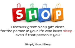 SHOP section of Simply Good Sleep homepage inviting readers to discover great sleep gift ideas for oneself or for loved ones.