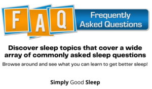 FAQ section of Simply Good Sleep homepage inviting readers to browse around and read available sleep articles