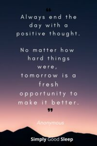 Positive-thinking-quote-for-better-sleep-Always-end-the-day-with-a-positive-thought