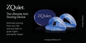 ZQuiet The Ultimate Anti-Snoring Device - Simply Good Sleep