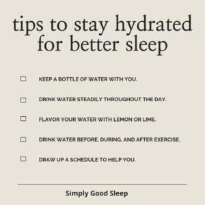 Does Dehydration Affect Sleep - Yes! Some Tips to Stay Hydrated for Better Sleep - Simply Good Sleep