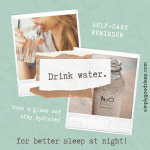 Does dehydration affect sleep - Yes! Drink water throughout the day for better sleep - Simply Good Sleep